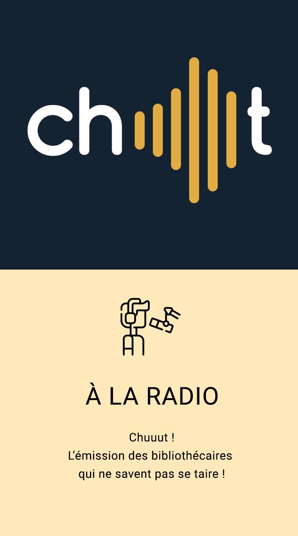 émission radio chuuut